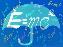 Einstein`s Formel von Angela Parszyk