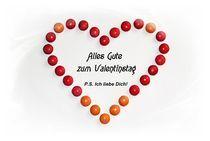 Alles Gute zum Valentinstag von Juana Kreßner