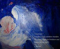 Zuspruch II  (Oktober 2011) von Susanne © Blauth