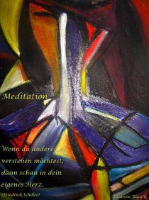 Meditation  (März 2011) by Susanne © Blauth