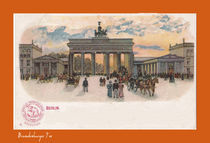 Berlin Brandenburger Tor um 1900 by BedBreakfastBerlin