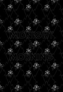 Midnight & Morning von 200pt