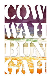 Cow-Wah-Bun-Gah by Dave Conrey
