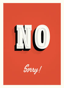 NO sorry sign von Philippe  Nicolas