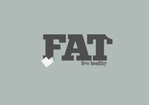 EAT / FAT by Fabio Arnold
