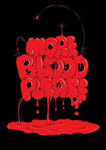 More-blood-please-black-01