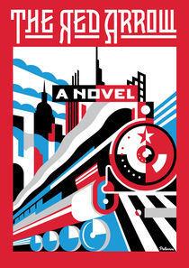 The Red Arrow by Daniel Pelavin
