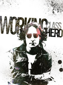 Working Class Hero by Cain Beltran