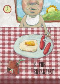 B for Breakfast von Koanne Ko