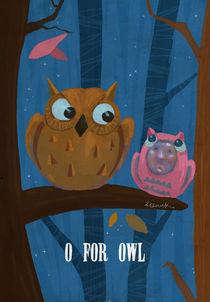 """""""O for Owl"""" von Koanne Ko"""
