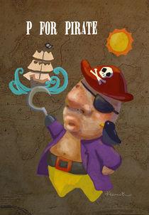 """""""P for Pirate"""" von Koanne Ko"""