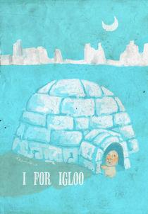 """""""I for Igloo"""" von Koanne Ko"""