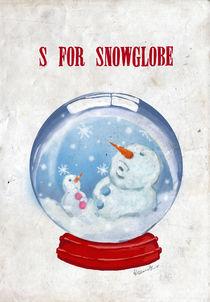 """""""S for Snowglobe"""" von Koanne Ko"""