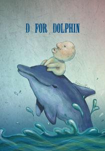"""""""D for Dolphin""""  von Koanne Ko"""