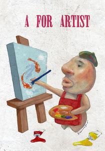 """""""A for Artist"""" von Koanne Ko"""