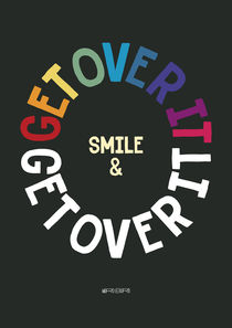 Smile & get over it by Paul Robson