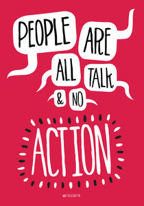 People are all talk and no action by Paul Robson