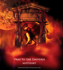 Pray to the Universe by triziana