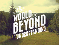 The World is Beyond My Understanding by Julien LAGARDÈRE
