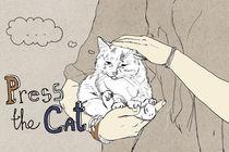 Press the cat von Kate Hasselnott