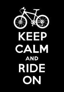 Keep Calm and Ride On - black von Andi Bird