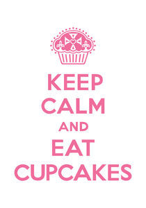 Keep Calm and Eat Cupcakes - pink on white by Andi Bird