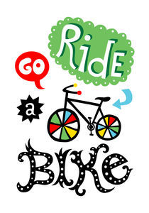 Go Ride a Bike von Andi Bird