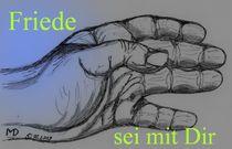 Friede sei mit Dir by Dietmar Mittmann