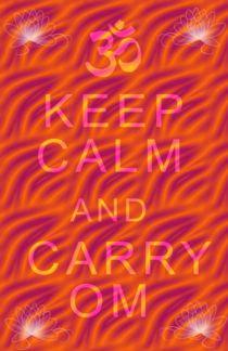 Keep Calm Om by regalrebeldesigns