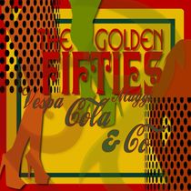 The Golden Fifties by artfox