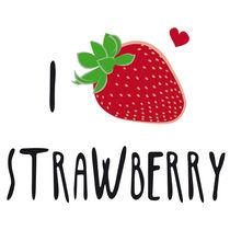 I LOVE Strawberry by neronera