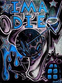 IMA DIE_Blue von dave-dz