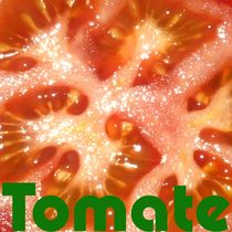 Tomate (1) by Tina M. Emig