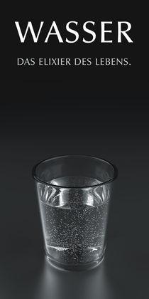 Wasser - Elixier des Lebens von dresdner