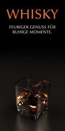 Whisky - feuriger Genuss für die ruhigen Momente by dresdner